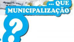 municipalização 2
